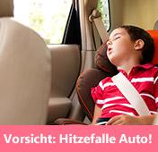 Hitze im Auto – lebensgefährlich für Kinder!